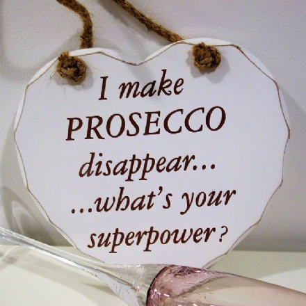 50% off I make Prosecco disappear... Hanging heart